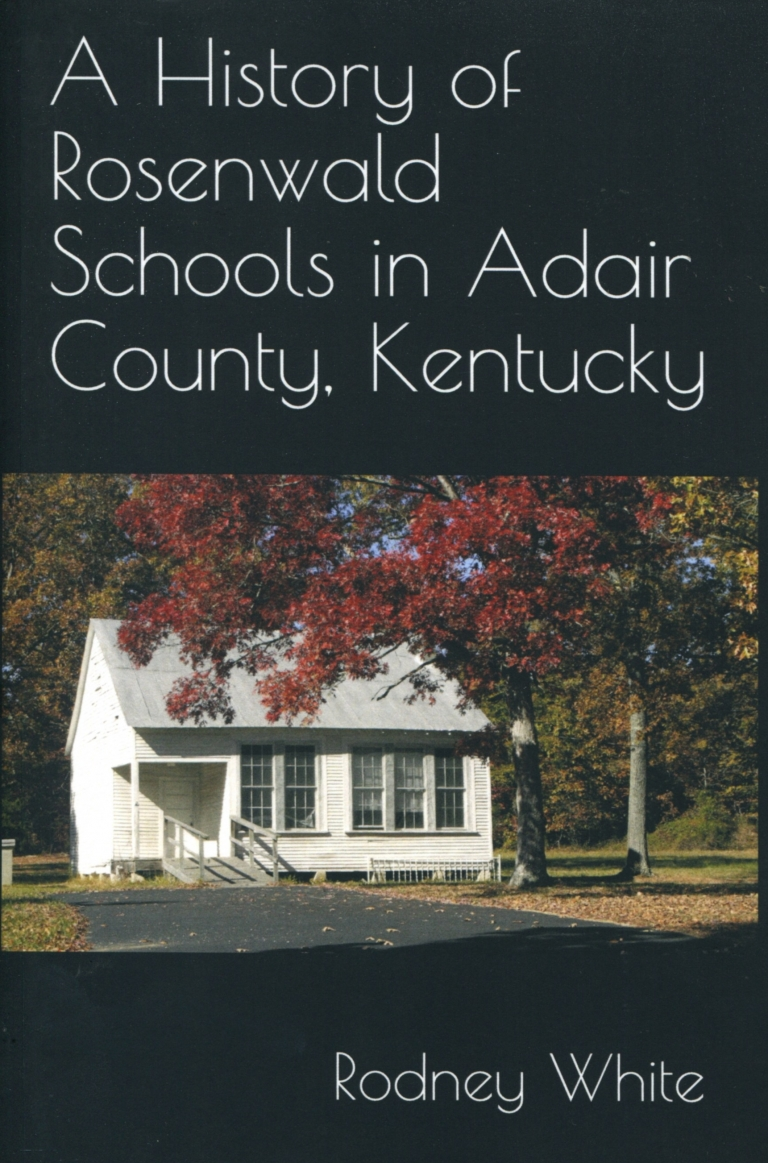 A History of Rosenwald Schools in Adair County, Kentucky